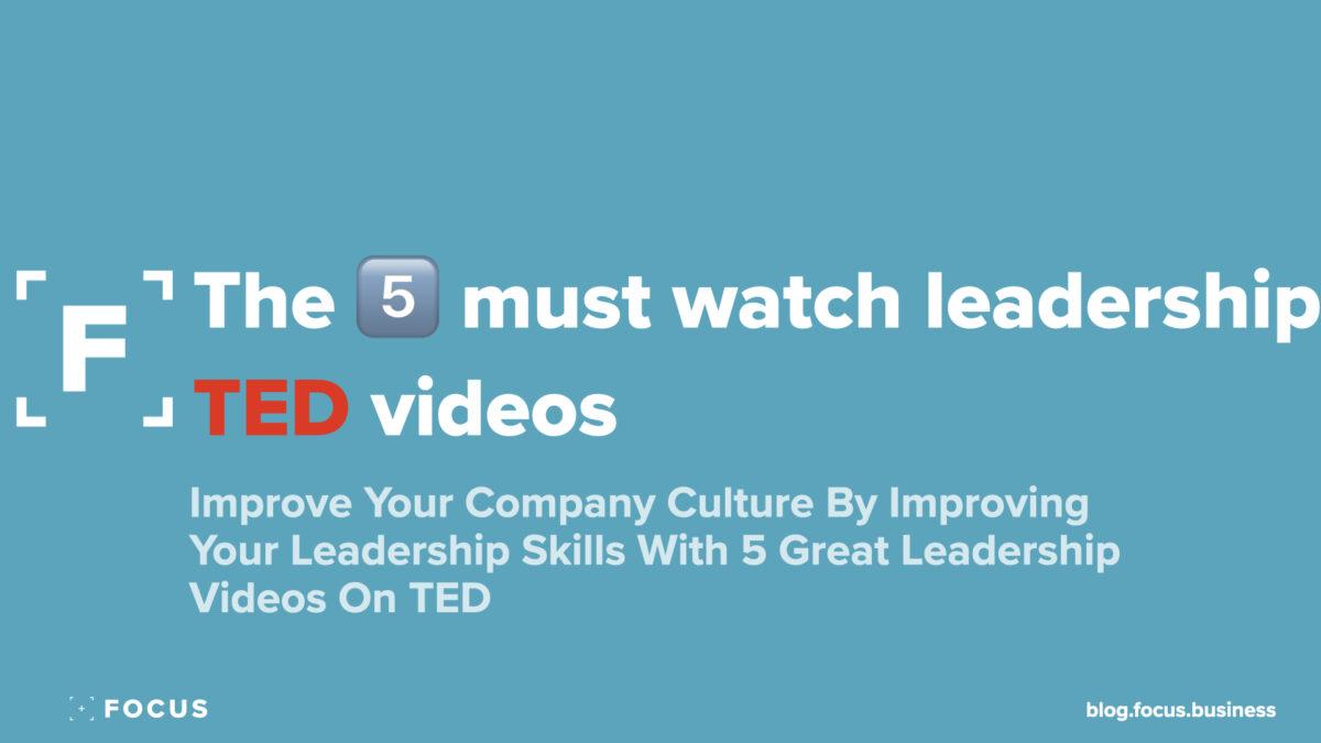 5 best TED leadership videos