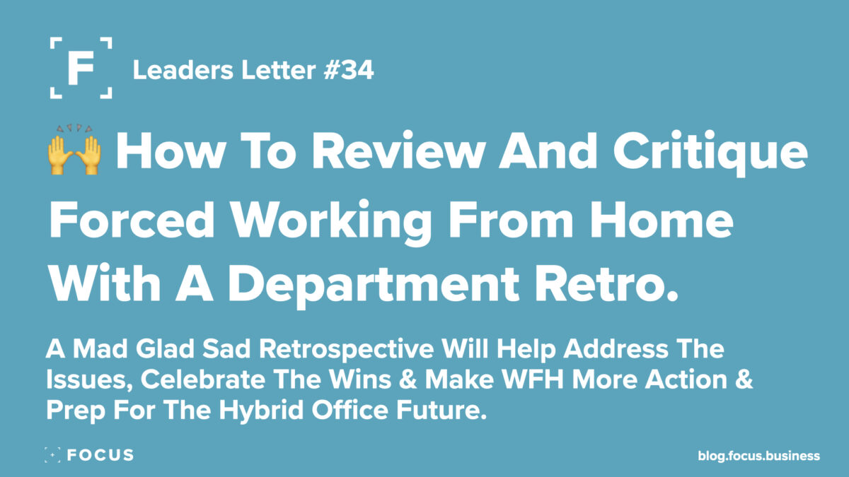 How To Review And Critique Forced Working From Home With A Department Retro