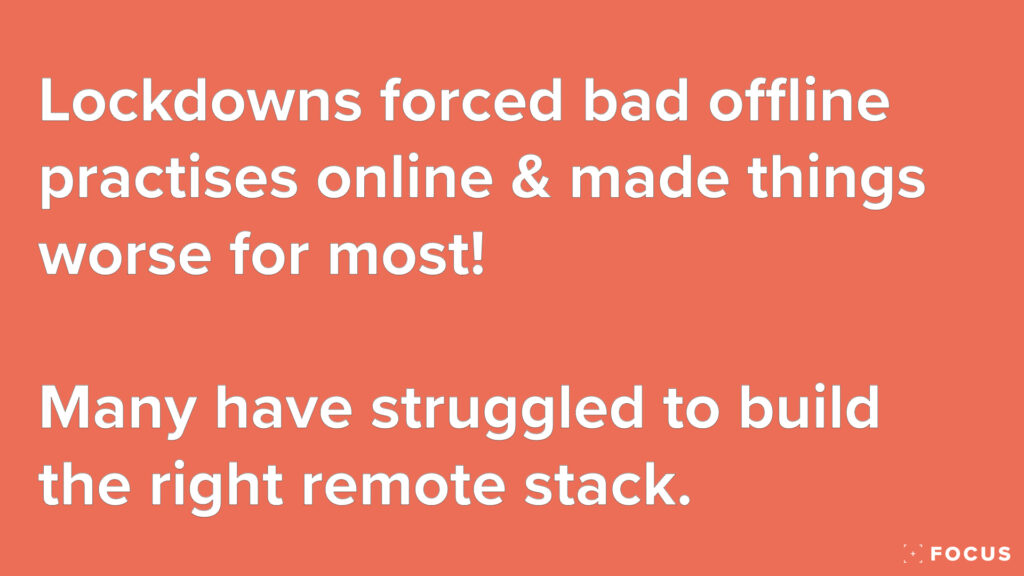 lockdowns have forced bad offline and in person practises online