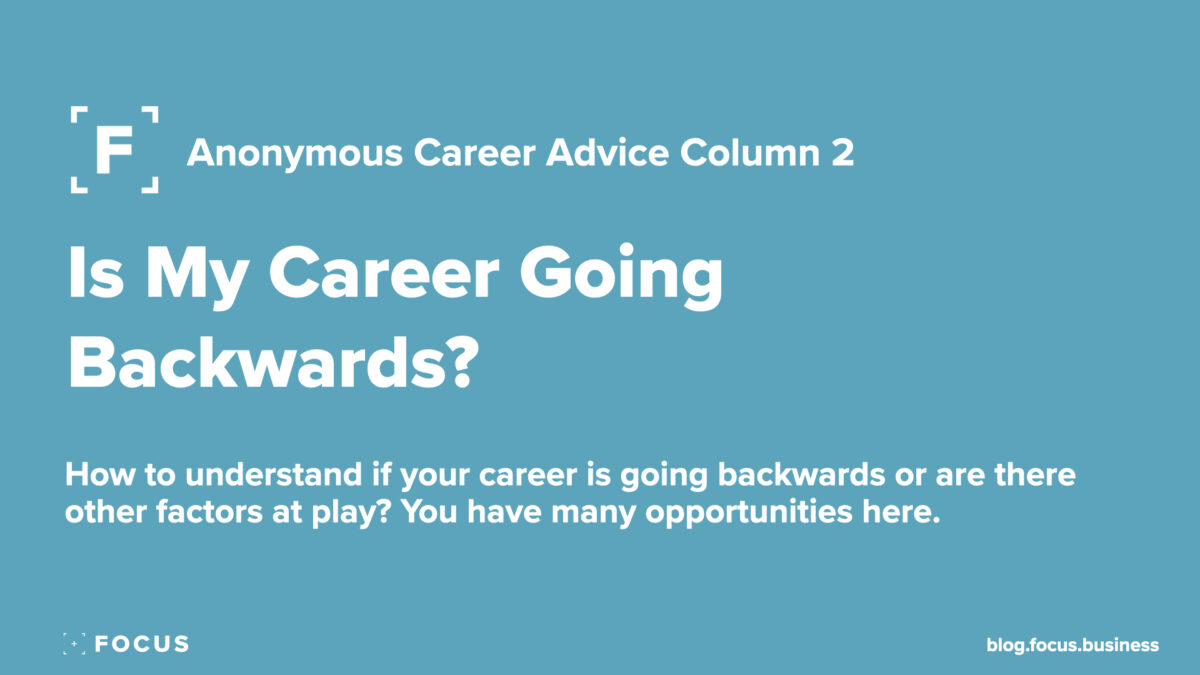 Is My Career Going Backwards?