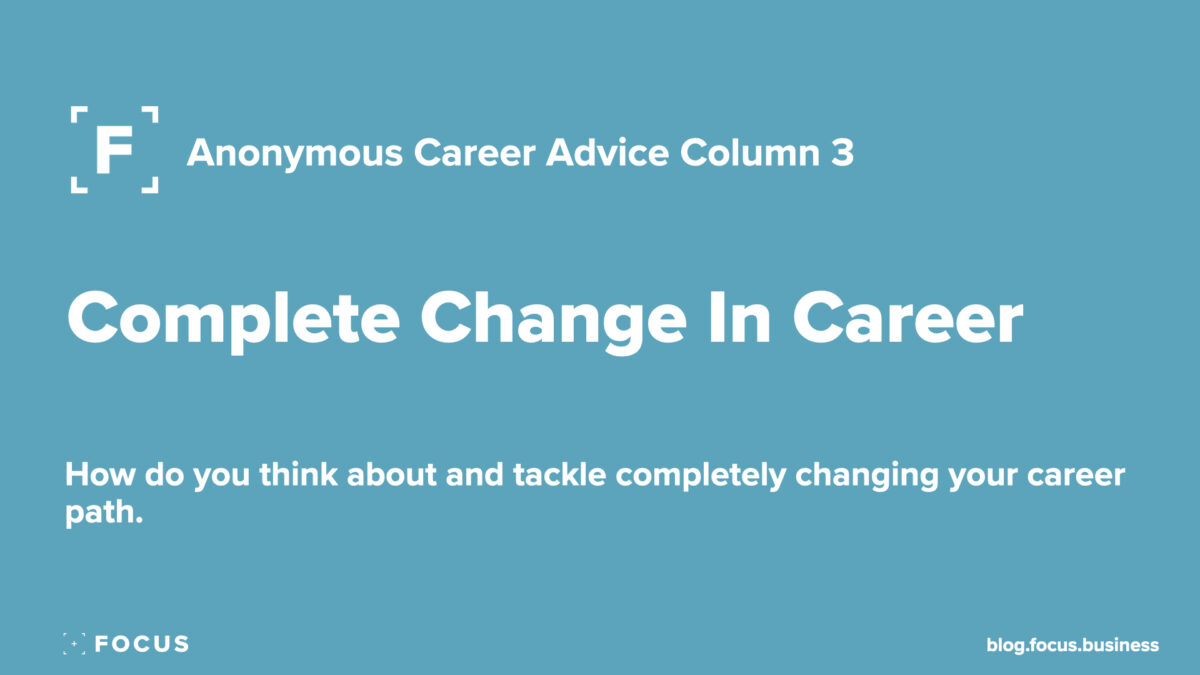 Complete Change In Career
