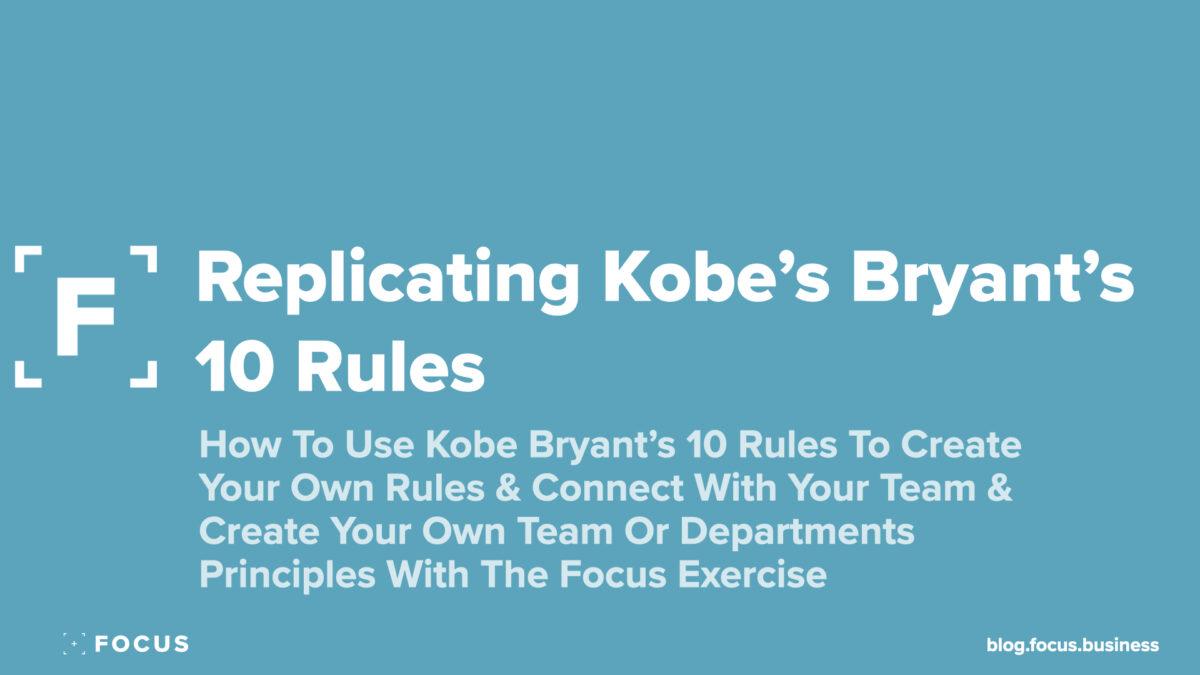 Kibe Bryant's 10 Rules - Replicating 10 Rules