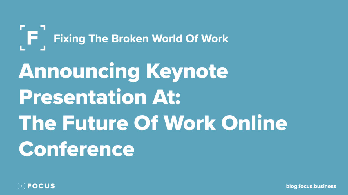 Announcing keynote presentation - the future of work online conference