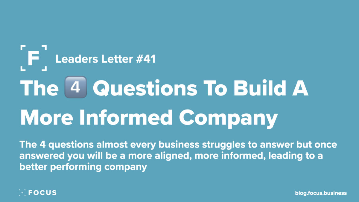 The Four Questions To Build A More Informed Company