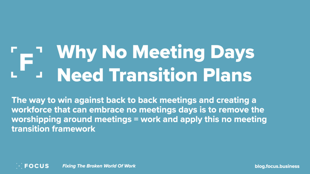 Why No Meeting Days Need Transition Plans