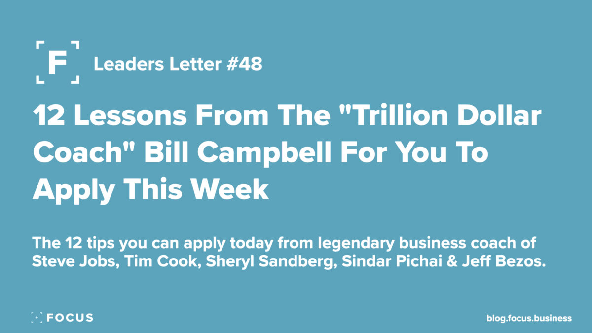 12 lesson from trillion dollar coach bill campbell