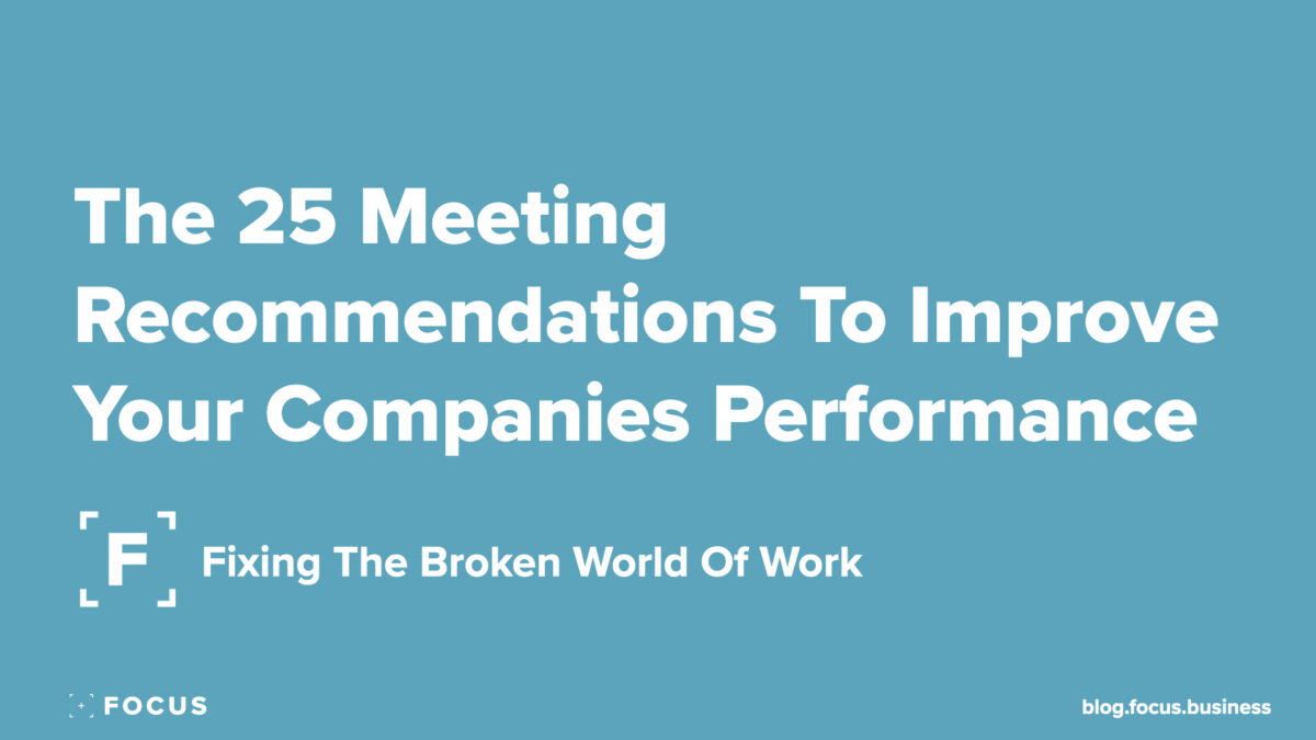 The 25 Meeting Recommendations To Improve Your Companies Performance