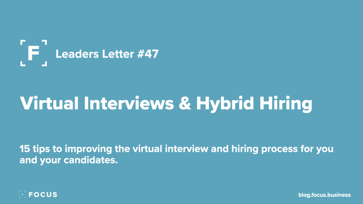 Virtual Interviews & Hybrid Hiring