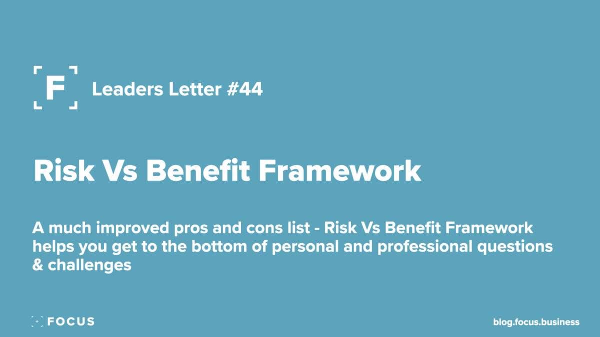 risk vs benefits framework
