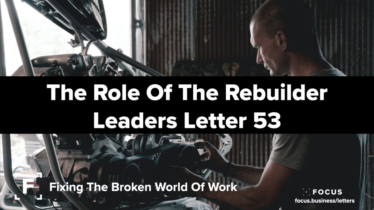 The Role Of The Builder - leaders letter 53