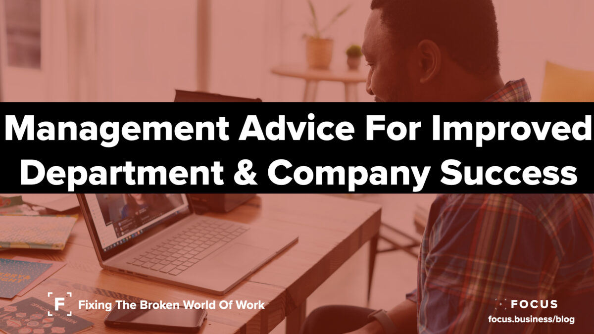 Management Advice For Improved Department & Company Success