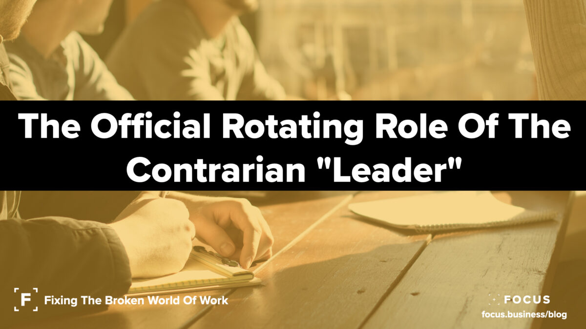 The Official Rotating Role Of The Contrarian Leader